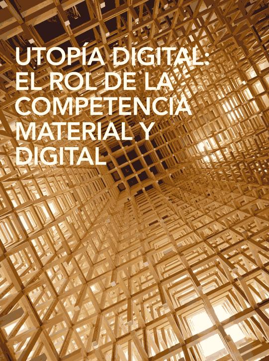 Utopía digital: El rol de la competencia material y digital